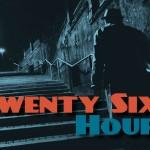 twenty-six-hours