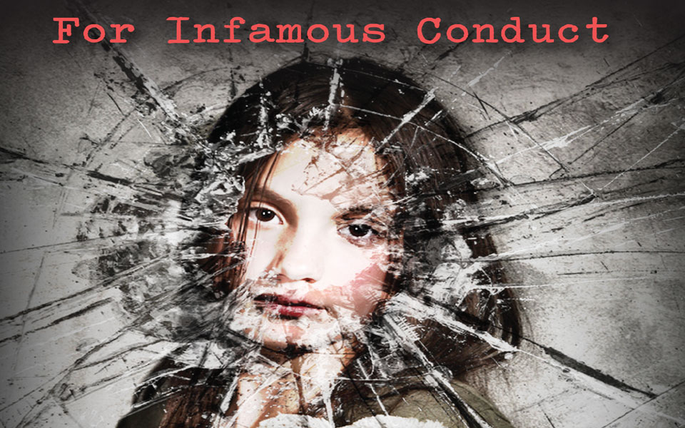 For Infamous Conduct