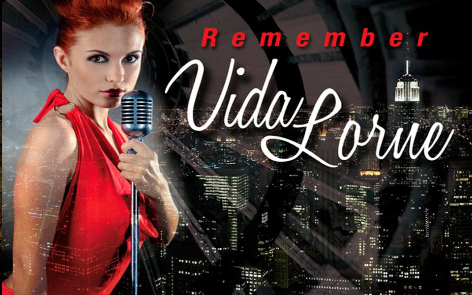 Remember Vida Lorne
