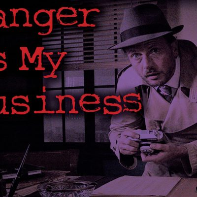 Danger-is-My-Business