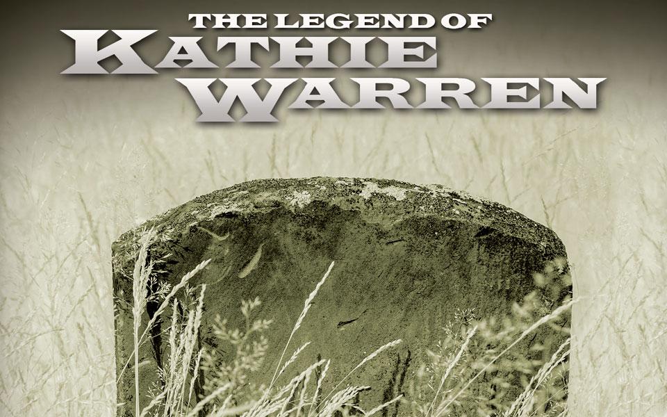 The Legend of Kathie Warren