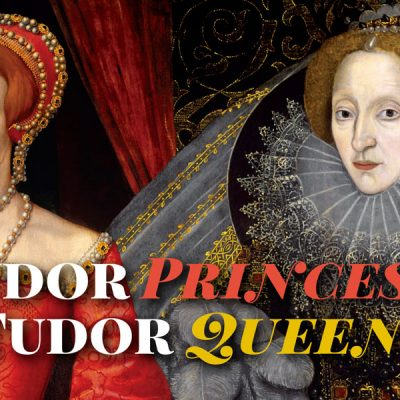 Tudor-Princess-and-Queen