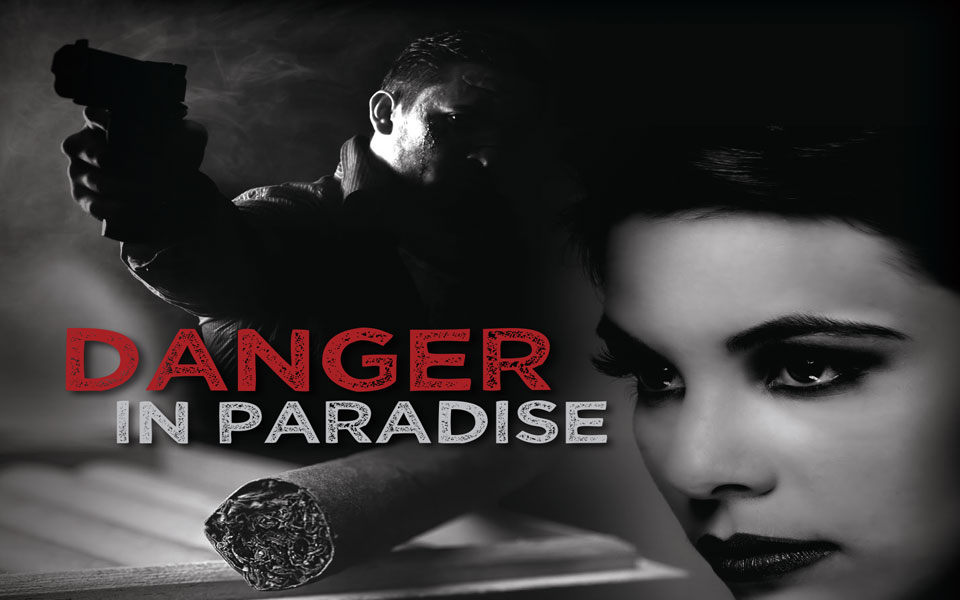Danger in Paradise