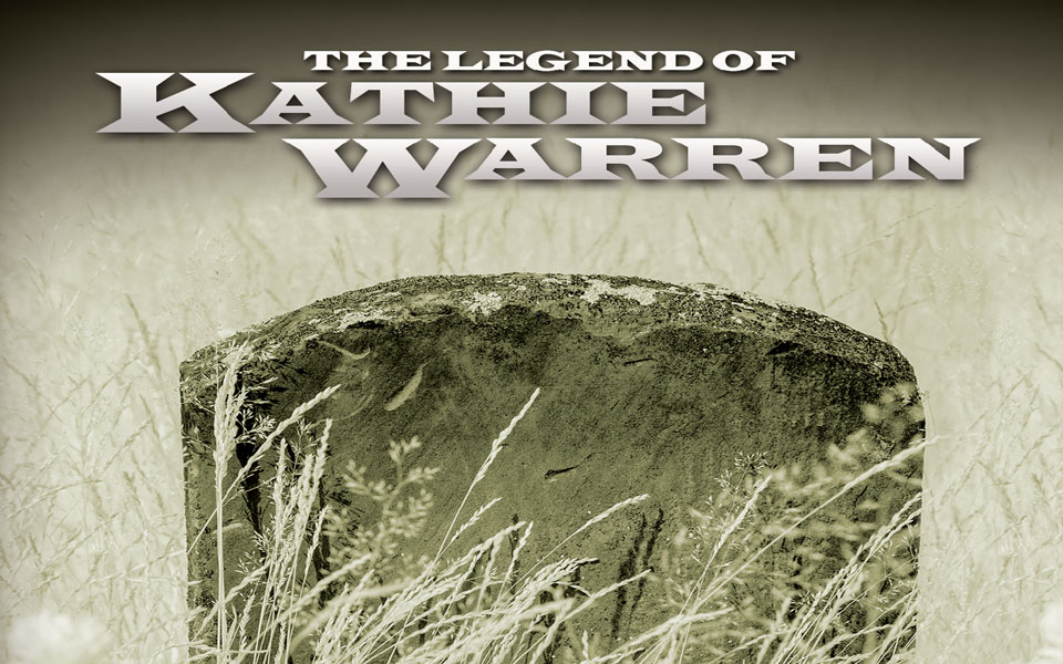 The Legend Of Kathie Warren