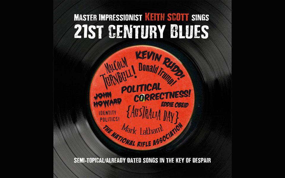 Keith Scott 21st Century Blues
