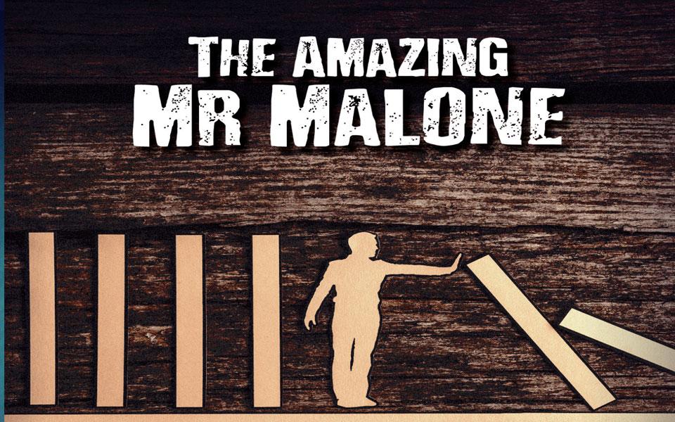 Amazing Mr Malone, The