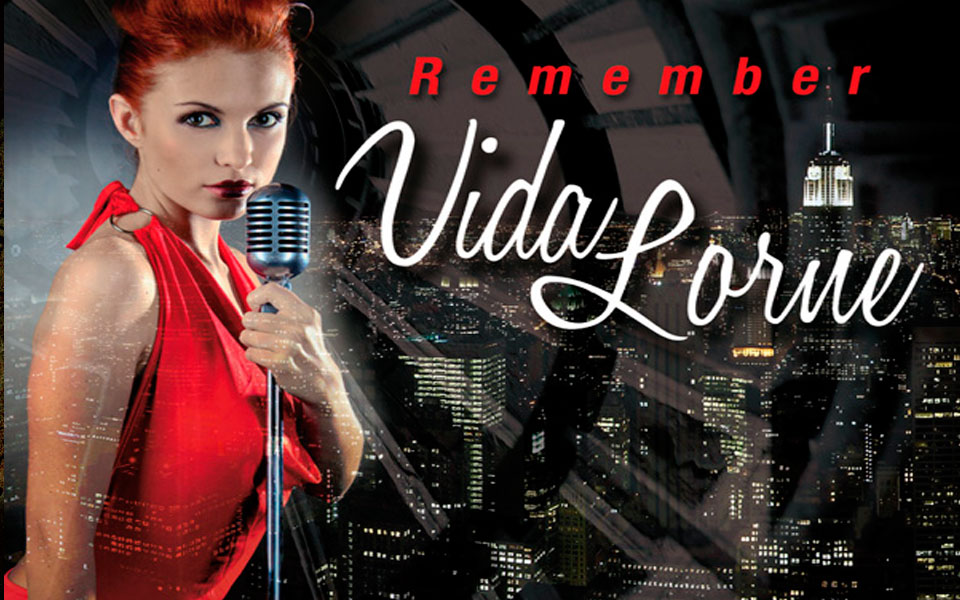 Remember Vida Lorne