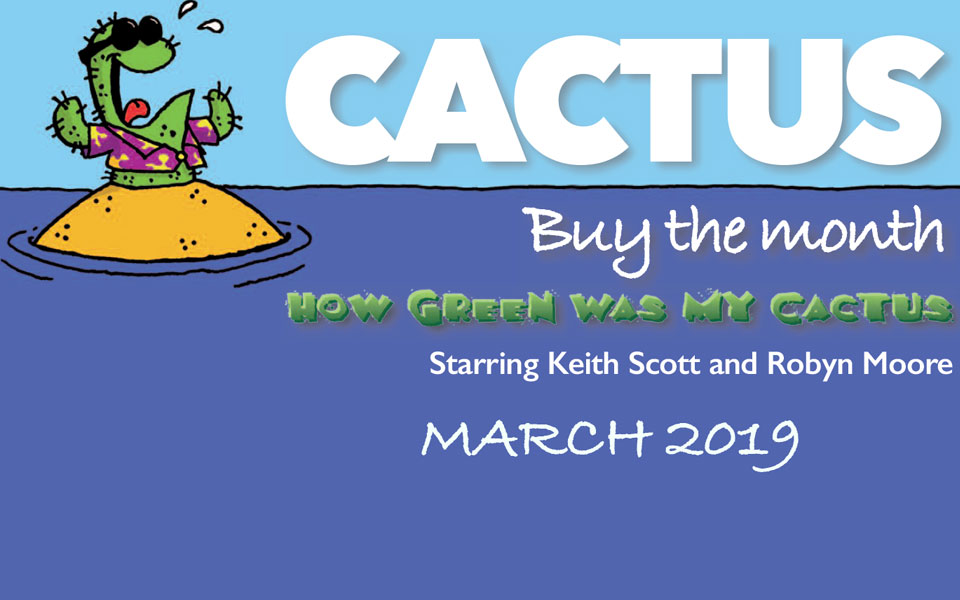 Cactus – March 2019