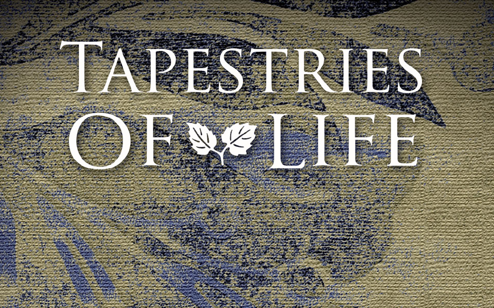 Tapestries Of Life
